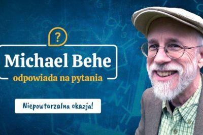 Michael Behe odpowie na pytania internautów
