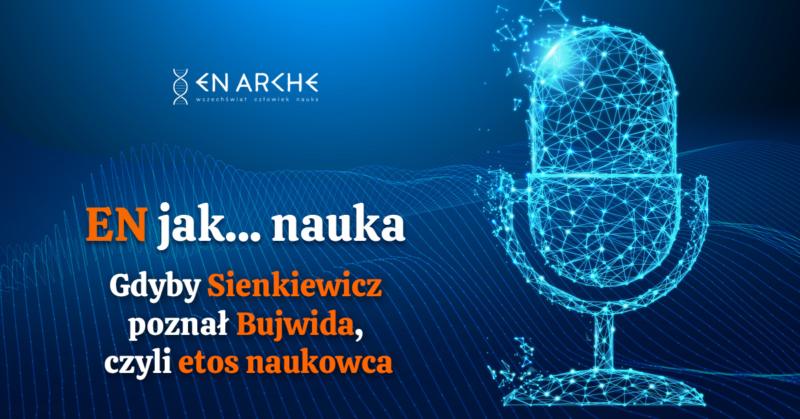 """Gdyby Sienkiewicz poznał Bujwida, czyli etos naukowca<span class=""""wtr-time-wrap after-title"""">Czas czytania: <span class=""""wtr-time-number"""">1</span> min </span>"""