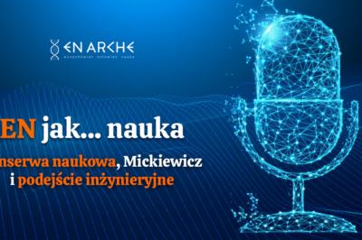 Konserwa naukowa, Mickiewicz i podejście inżynieryjne